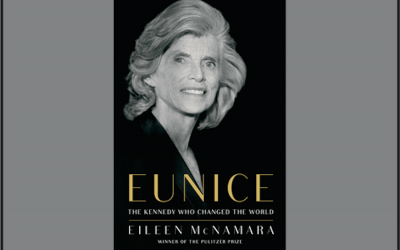 I've Been Thinking … Eunice Kennedy Shriver: The Kennedy Who Changed the World